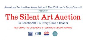 Save-the-Date for The Silent Art Auction to Benefit ABFE and Every Child a Reader, featuring the Children's & Teen Choice Book Awards