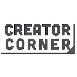 Creator Corner