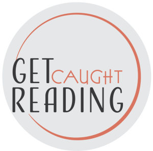 THREE NEW GET CAUGHT READING POSTERS