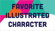 Favorite Illustrated Character
